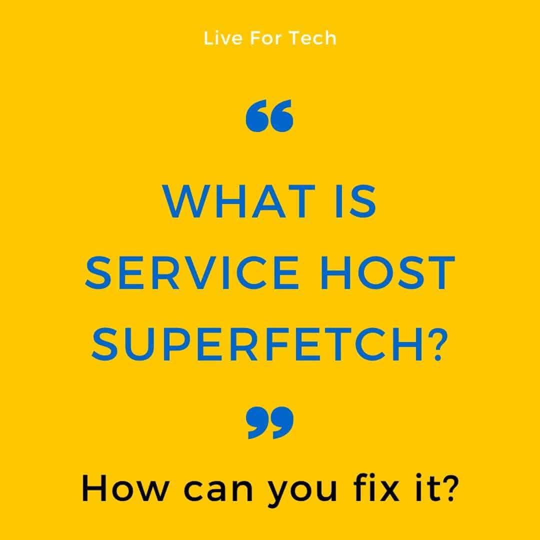 service-host-superfetch-windows-10